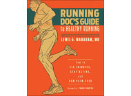 Running Doc's Guide to Healthy Running