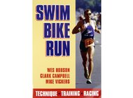 Swim, Bike, Run