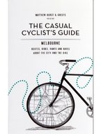 The Casual Cyclists Guide - Melbourne