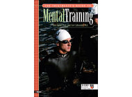 Triathletes Guide to Mental Training